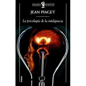 De La Inteligencia , La (9788474239805): JEAN PIAGET , CRITICA: Books