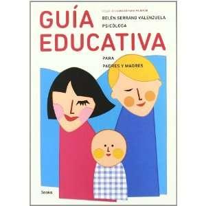 Guía educativa para padres y madres (Educar para mejorar