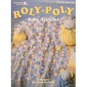 Roly Poly Baby Afghans (crochet Leisure Arts #2843) anonymous Books
