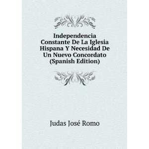 De Un Nuevo Concordato (Spanish Edition) Judas José Romo Books