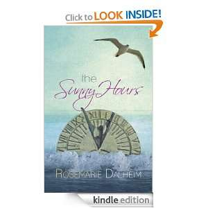 The Sunny Hours Rosemarie Dalheim   Kindle Store