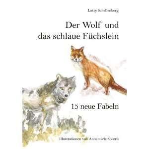 das schlaue F+â +chslein (9783908157083): Lotty Schellenberg: Books