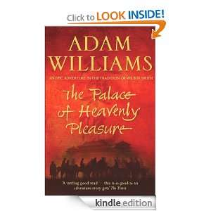 The Palace of Heavenly Pleasure Adam Williams  Kindle