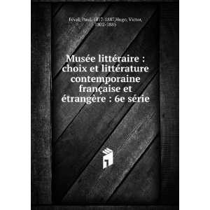 française et étrangère  6e série Hugo Victor Books
