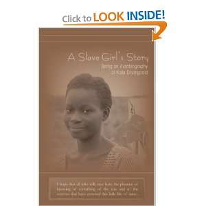 Start reading A Slave Girls Story Being an Autobiography of Kate