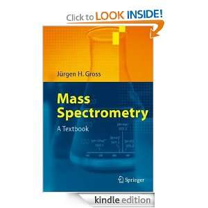 Mass Spectrometry A Textbook Jürgen H. Gross  Kindle