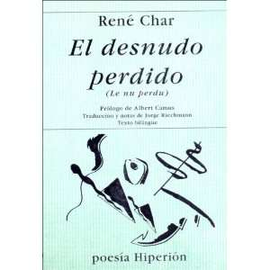El Desnudo Perdido (Spanish Edition) (9788475174372): Rene