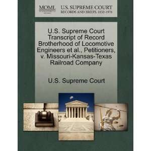 Kansas Texas Railroad Company (9781270044079): U.S. Supreme Court