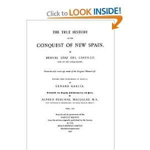 New Spain, Volume 3 (9781597403580): Bernal Diaz Del Castillo: Books