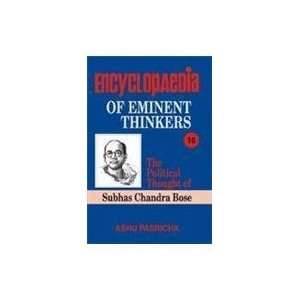 The Political Thought of Subhas Chandra Bose