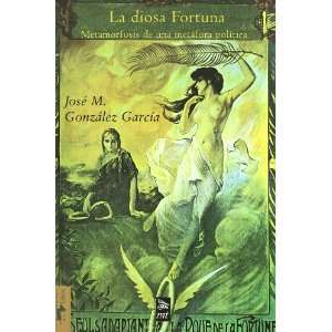 Diosa Fortuna, La (9788477747734): Unknown: Books