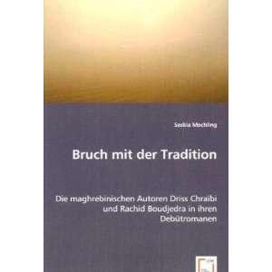 Bruch mit der Tradition (9783639051773) Saskia Mechling