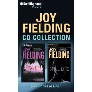 Joy Fielding CD Collection 2: Charleys Web, Still Life