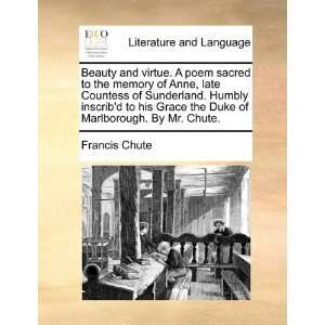 of Marlborough. By Mr. Chute. (9781170695869): Francis Chute: Books