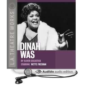 Dinah Was (Dramatization) (Audible Audio Edition) Oliver