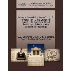 Bailey v. Drexel Furniture Co. {U.S. Reports Title: Child