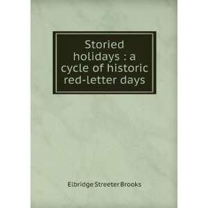 Elbridge Streeter, 1846 1902,Pyle, Howard, 1853 1911 Brooks Books