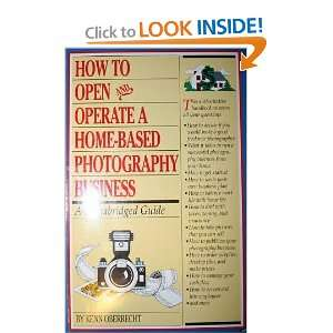 How to Open and Operate a Home Based Photography Business