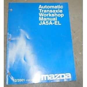 2001 Mazda JA5A EL Transmission Service Repair Manual mazda Books