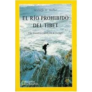 El Rio Prohibido del Tibet (Spanish Edition