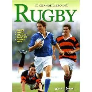 Il grande libro del rugby (9788809752856) Leonardo Masini