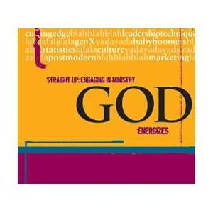 Straight Up: Engaging in Ministry God Energizes: James