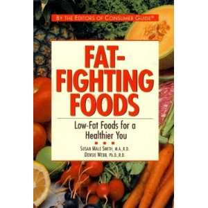 Fat fighting foods Low fat foods for a healthier you