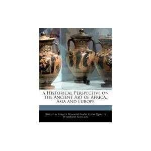 Art of Africa, Asia and Europe (9781241717889) Majica Romano Books