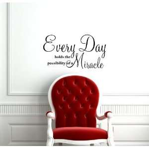 Wall Vinyl Sticker Decal Art Mural Every Day Holds