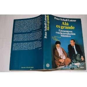 Encuentros Con La Revolución Islámica: Peter Scholl Latour: Books