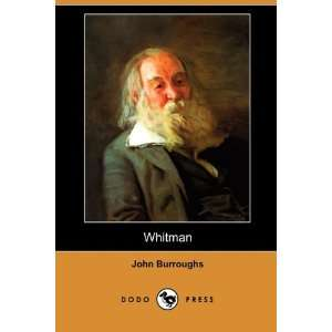 Whitman (Dodo Press) (9781409993438) John Burroughs Books