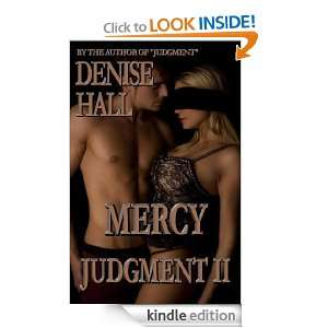 Judgment 2: Mercy: Denise Hall:  Kindle Store