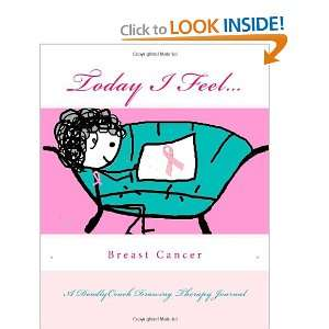 Today I Feel for Breast Cancer Awareness (9781466454743