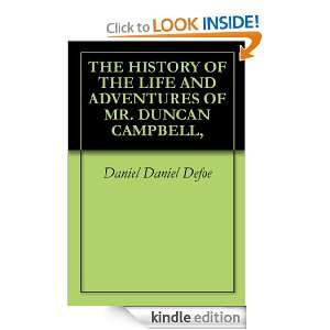 OF THE LIFE AND ADVENTURES OF MR. DUNCAN CAMPBELL, Daniel Daniel
