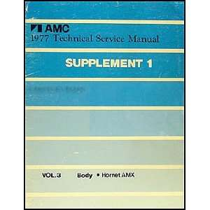 1977 AMC Hornet AMX Body Manual Original Supplement 1 American Motors