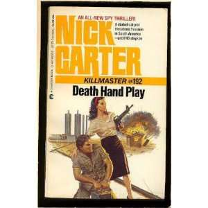 Play Nick Carter Killmaster #192 (9780441142224) Nick Carter Books