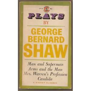 Plays by George Bernard Shaw George Bernard Shaw Books