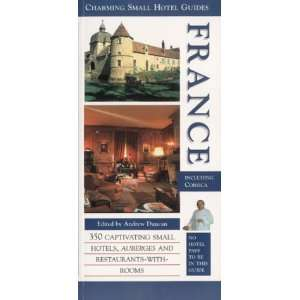 France (Charming Small Hotel Guides) (9781903301029