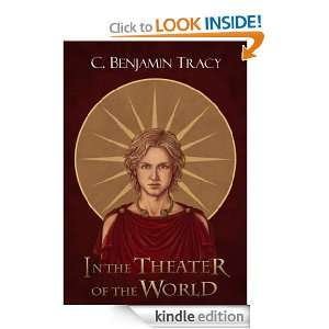 In The Theater of the World: C Benjamin Tracy, Federica Costantini