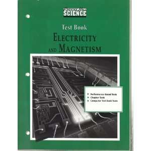 and Magnetism, TEST BOOK (Includes answers) Prentice Hall Books