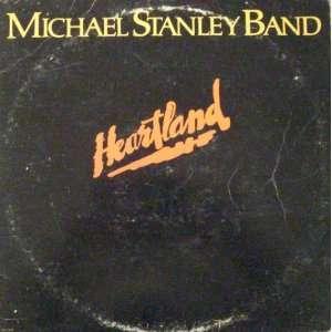 Heartland Michael Stanley Band Music