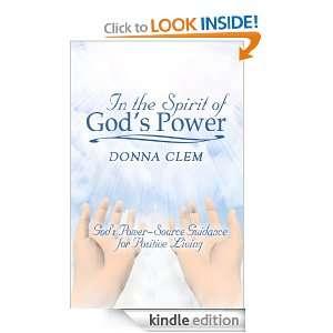 Spirit of Gods Power Gods Power Source Guidance for Positive Living
