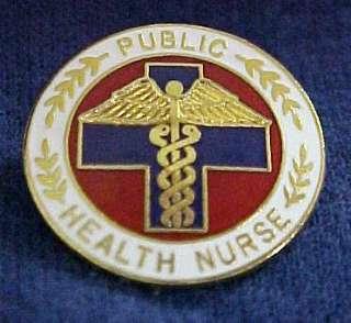Public Health Nurse Medical Nursing Emblem Pin 5060 New