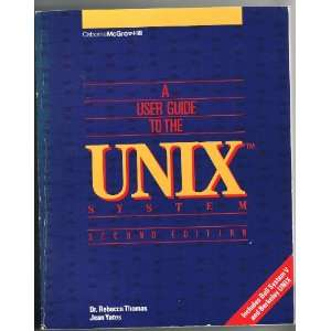 A User Guide to the Unix System (9780078811098) Rebecca
