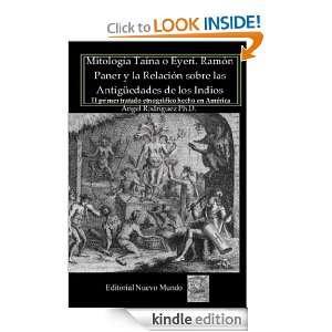 Mitología Taína o Eyeri Ramón Paner y la Relación sobre las