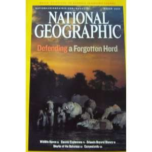 National Geographic Magazine March 2007 Defending a