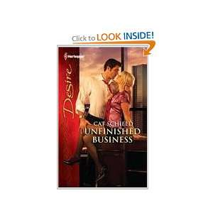 Unfinished Business (9780373731664) Cat Schield Books