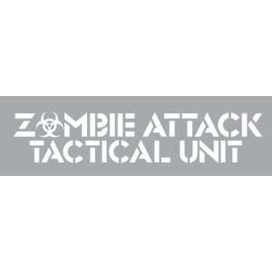 ZOMBIE ATTACK TACTICAL UNIT   8 WHITE   Vinyl Decal Window Sticker