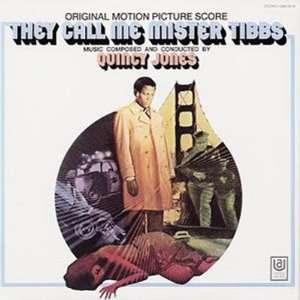 They Call Me Mister Tibbs Quincy Jones Music