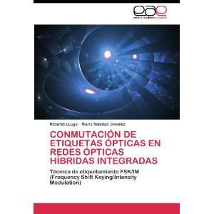 Frequency Shift Keying/Intensity Modulation) (Spanish Edition